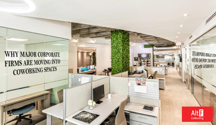 WHY MAJOR CORPORATE FIRMS ARE MOVING INTO COWORKING SPACES