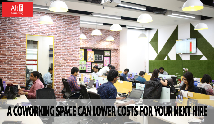 A COWORKING SPACE CAN LOWER COSTS FOR YOUR NEXT HIRE