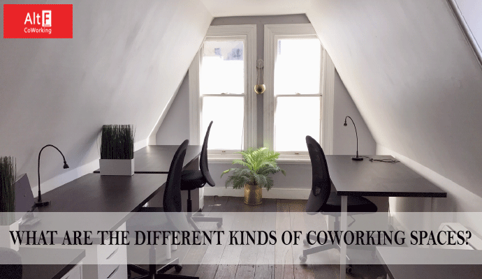 WHAT ARE THE DIFFERENT KINDS OF COWORKING SPACES?